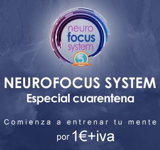 NEUROFOCUS SYSTEM (Especial cuarentena)